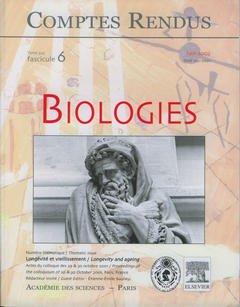 Couverture de l'ouvrage Comptes rendus Académie des sciences, Biologies, tome 325, fasc 6, Juin 2002 : longévité et vieillissement, Actes du colloque des 29 et 30 octobre 2001...