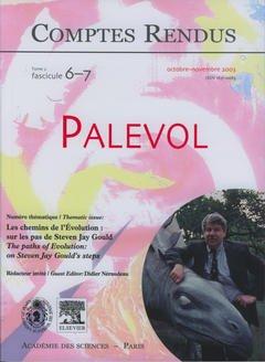 Couverture de l'ouvrage Comptes rendus Académie des sciences, Palevol, tome 2, fasc 6-7, Oct-Nov 2003 : les chemins de l'Evolution : sur les pas de Steven Jay Gould...