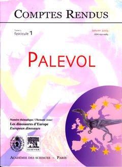 Couverture de l'ouvrage Comptes rendus Académie des sciences, Palevol, tome 2, fasc 1, Janvier 2003 : les dinosaures d'Europe, European dinosaurs