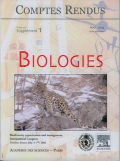 Couverture de l'ouvrage Comptes rendus Académie des sciences, Biologies, tome 326, supplément 1, Août 2003 : biodiversity conservation and management International congress...