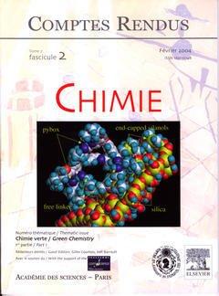 Couverture de l'ouvrage Comptes rendus Académie des sciences, Chimie, tome 7, fasc 2, Février 2004 : chimie verte / Green chemistry (1re partie / Part 1)