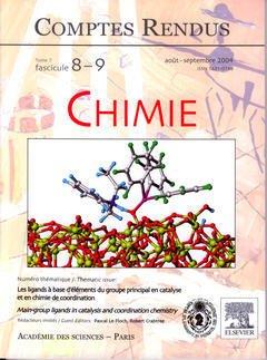Couverture de l'ouvrage Comptes rendus Académie des sciences, Chimie, tome 7, fasc 8-9, Août-Sept 2004 : les ligands à base d'éléments du groupe principal en catalyse...