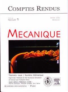 Couverture de l'ouvrage Comptes rendus Académie des sciences, Mécanique, tome 333, fasc 1, Janv 2005 : high-order methods for the numerical simulation of vortical and turbulent...