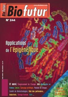 Couverture de l'ouvrage Biofutur 244 : applications de l'épigénétique