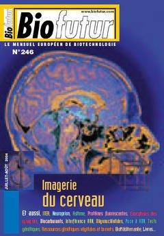 Couverture de l'ouvrage Biofutur 246 : imagerie du cerveau