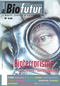 Couverture de l'ouvrage Biofutur 248 : bioterrorisme, quelles riques ? Quelles perspectives?