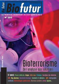Couverture de l'ouvrage Biofutur 250 : bioterrorisme, de l'analyse aux solutions