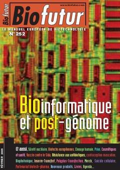 Couverture de l'ouvrage Biofutur 252 : bioinformatique et postgénome