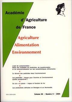 Couverture de l'ouvrage Comptes rendus de l'AAF Vol. 90 N° 5 2004 : l'oeuf de consommation : effets des modalités de production, de transformation et de commercialisation ...