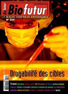 Couverture de l'ouvrage Biofutur 256 : Drogabilité des cibles