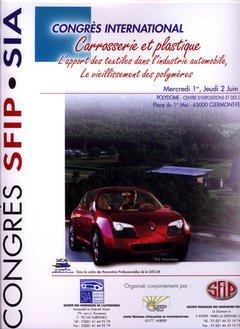 Couverture de l'ouvrage Carrosserie et plastique : l'apport des textiles dans l'industrie automobile, le vieillissement des polymères (Congrès international 1-2 juin 2005 POLYDOME)