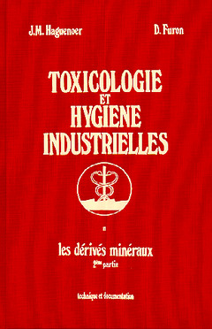 Couverture de l'ouvrage Toxicologie et hygiène industrielles Tome 2 : dérivés minéraux 2ème partie