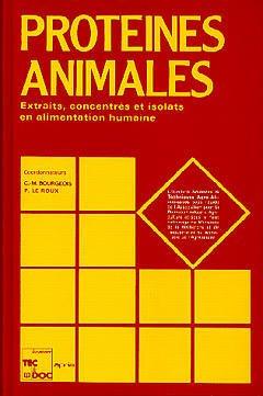 Couverture de l'ouvrage Protéines animales : extraits,concentrés et isolats en alimentation humaine