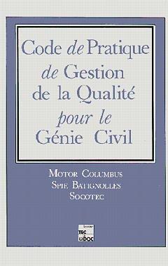 Couverture de l'ouvrage Code pratique de gestion de la qualité pour le génie civil