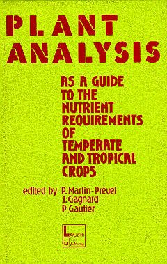 Couverture de l'ouvrage Plant analysis : as a guide to the nutrient requirements of temperate and tropical crops