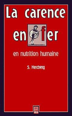 Couverture de l'ouvrage La carence en fer en nutrition humaine