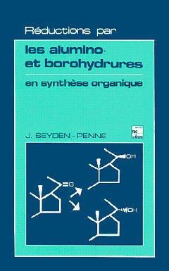 Couverture de l'ouvrage Réductions par les alumino et borohydrures en synthèse organique