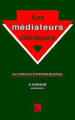 Couverture de l'ouvrage Les médiateurs chimiques