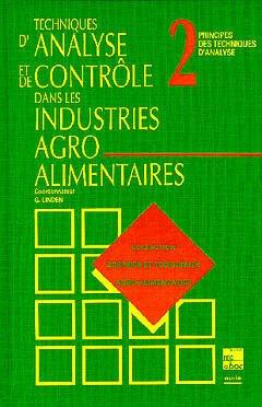 Couverture de l'ouvrage Techniques d'analyse et de contrôle dans les industries agro-alimentaires