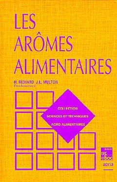 Couverture de l'ouvrage Les arômes alimentaires