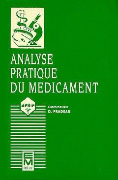 Couverture de l'ouvrage Analyse pratique du médicament