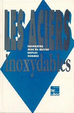 Couverture de l'ouvrage Les aciers inoxydables