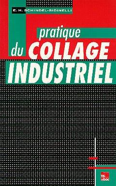 Couverture de l'ouvrage Pratique du collage industriel