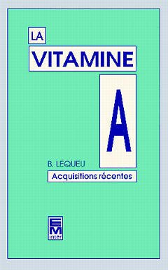 Couverture de l'ouvrage La vitamine A
