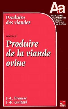 Couverture de l'ouvrage Produire des viandes - Volume 2