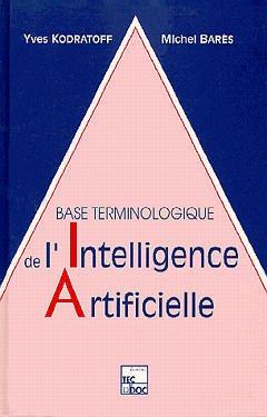 Couverture de l'ouvrage Base terminologique de l'intelligence artificielle