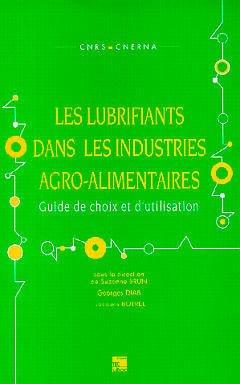 Couverture de l'ouvrage Les lubrifiants dans les industries agro-alimentaires