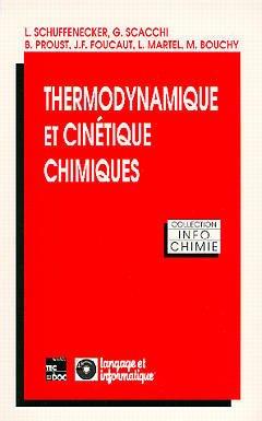 Couverture de l'ouvrage Thermodynamique et cinétique chimiques (Collection: Info-Chimie)