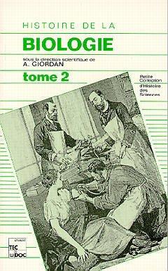 Couverture de l'ouvrage Histoire de la biologie : Tome 2 (2°tir)