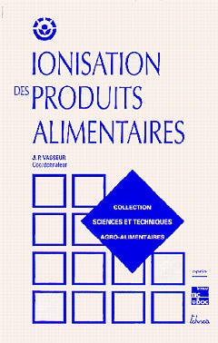Couverture de l'ouvrage Ionisation des produits alimentaires