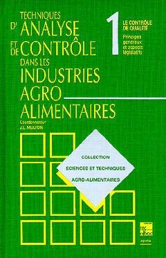 Couverture de l'ouvrage Techniques d'analyse et de contrôle dans les industries agro-alimentaires (les 4 volumes)