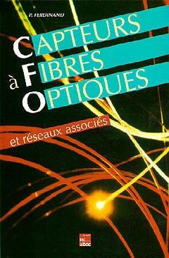 Couverture de l'ouvrage Capteurs à fibres optiques et réseaux associés