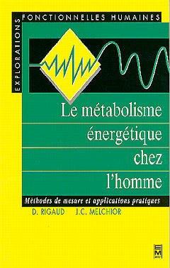 Couverture de l'ouvrage Le métabolisme énergétique chez l'homme