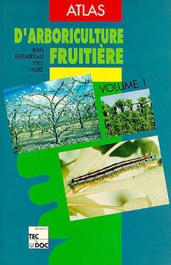 Couverture de l'ouvrage Atlas d'arboriculture fruitière, vol. 1 (3e éd.)