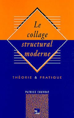 Couverture de l'ouvrage Collage structural moderne