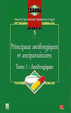 Couverture de l'ouvrage Principaux antifongiques et antiparasitaires