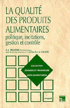 Couverture de l'ouvrage La qualité des produits alimentaires, 2e éd.