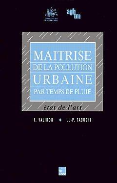 Couverture de l'ouvrage Maîtrise de la pollution urbaine par temps de pluie