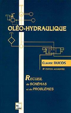 Couverture de l'ouvrage Oléo-hydraulique : recueil de schémas & problèmes