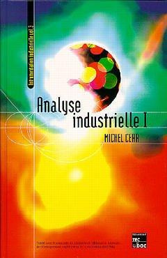 Couverture de l'ouvrage Analyse industrielle T1 (instrumentation industrielle Vol 3)