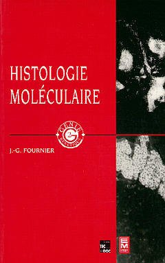 Couverture de l'ouvrage Histologie moléculaire