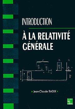 Couverture de l'ouvrage Introduction à la relativité générale