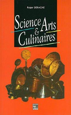 Couverture de l'ouvrage Science et Arts culinaires