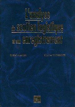 Couverture de l'ouvrage L'analyse du soutien logistique et son enregistrement