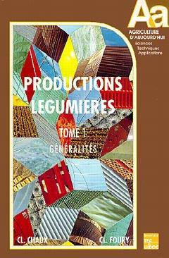 Couverture de l'ouvrage Les productions légumières - 3 volumes
