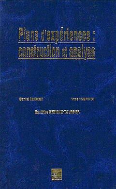 Couverture de l'ouvrage Plans d'expériences : construction et analyse